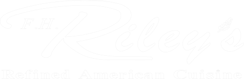 F H Rileys Refined American Cuisine