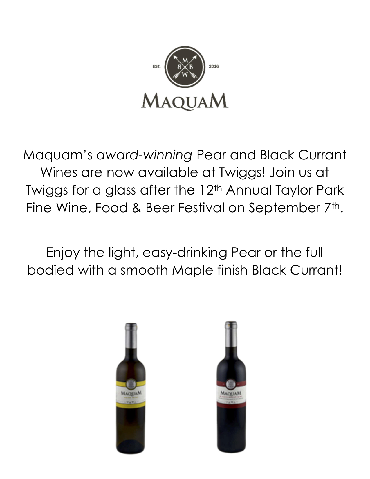 Maquam pear and black currant wines now available at twiggs.