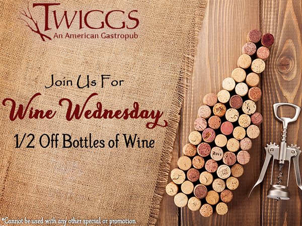 Join us for Wine Wednesday. Half off bottles of wine.