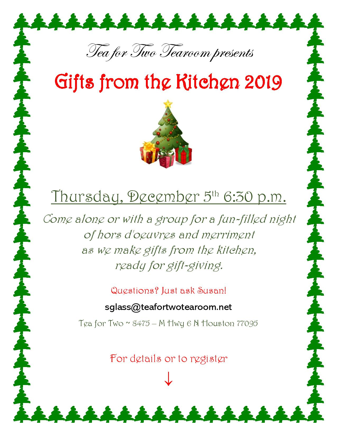Tea for Two presents, Gifts from the Kitchen 2019. Thursday, December 5th at 6:30 PM.