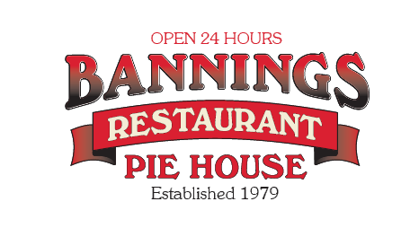 Bannings Restaurant Pie House. Open 24 hours. Established 1979.