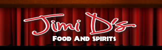 Jimi D's Food and Spirits