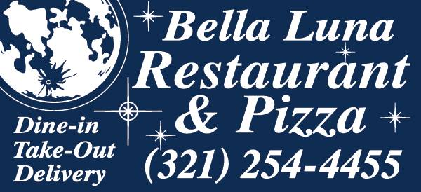 Bella luna restaurant and pizza. Dine in, take out, delivery. (321) 254-4455