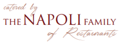 catered by the napoli family of restaurants