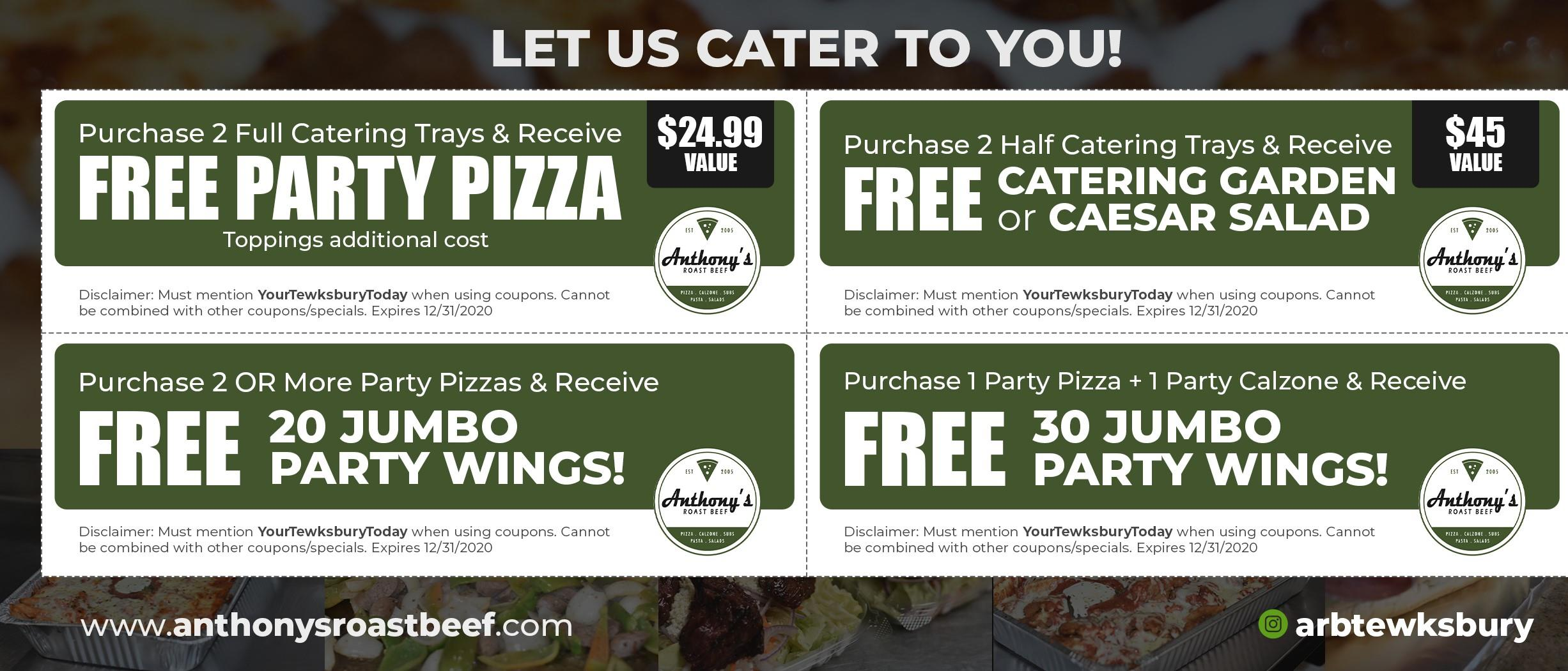 purcahse 2 full catering trays and receive free party pizza. Toppings additonal cos $24.99 value. Purchase 2 or more party pizzas and receive free 20 jumbo party wings. Purchase 2 half catering trays and receive a free catering garden salad or caesar salad. Purchase 1 party pizza and 1 party calzone and receive free 30 jumbo party wings