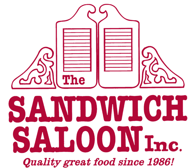 the sandwich saloon inc, quality great food since 1986!