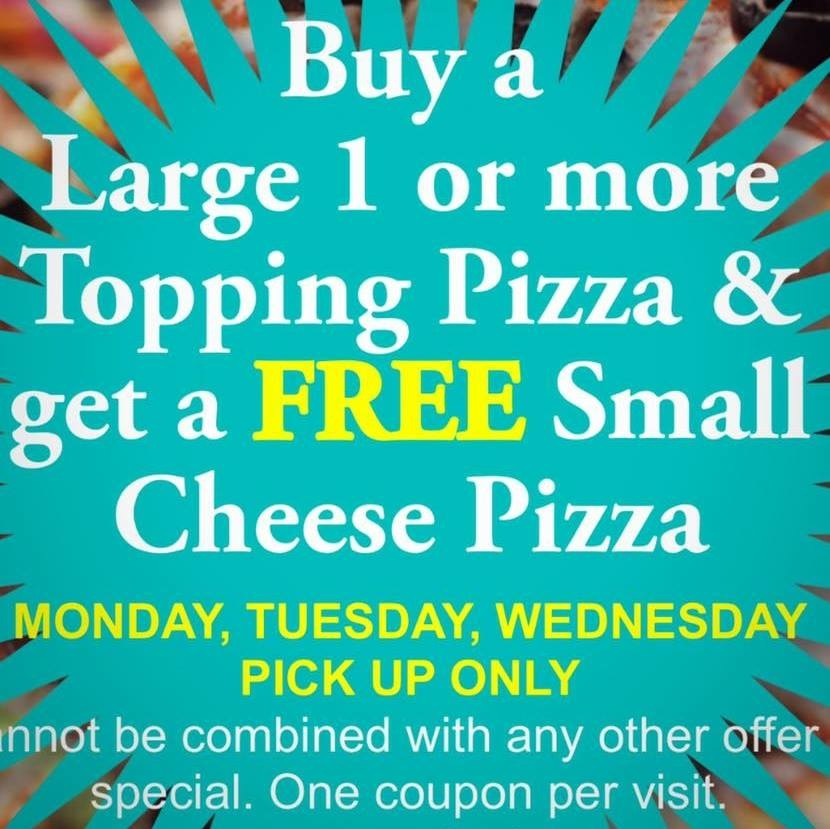 Buy a Large 1 or more Topping Pizza & get a FREE Small Cheese Pizza Monday, Tuesday, Wednesday Pick Up Only. Cannot be combined with any other offer special. One coupon per visit.