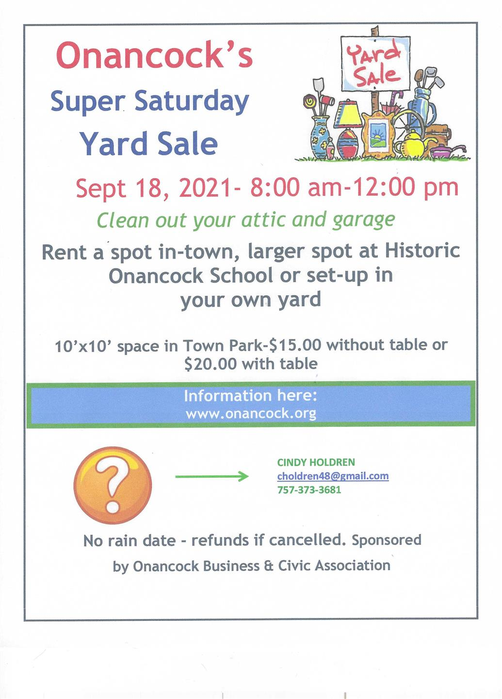 Be sure to reserve your space at the Onancock Town Park or Historic Onancock School.