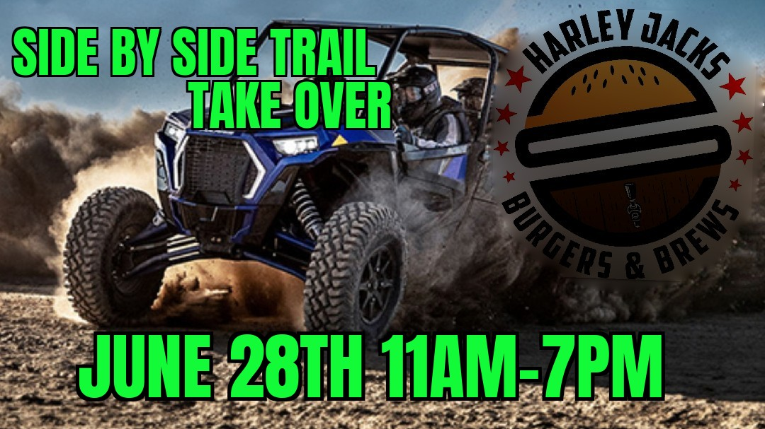 Side by Side Trail Take Over June 28th 11am-7pm, with ATV pictured