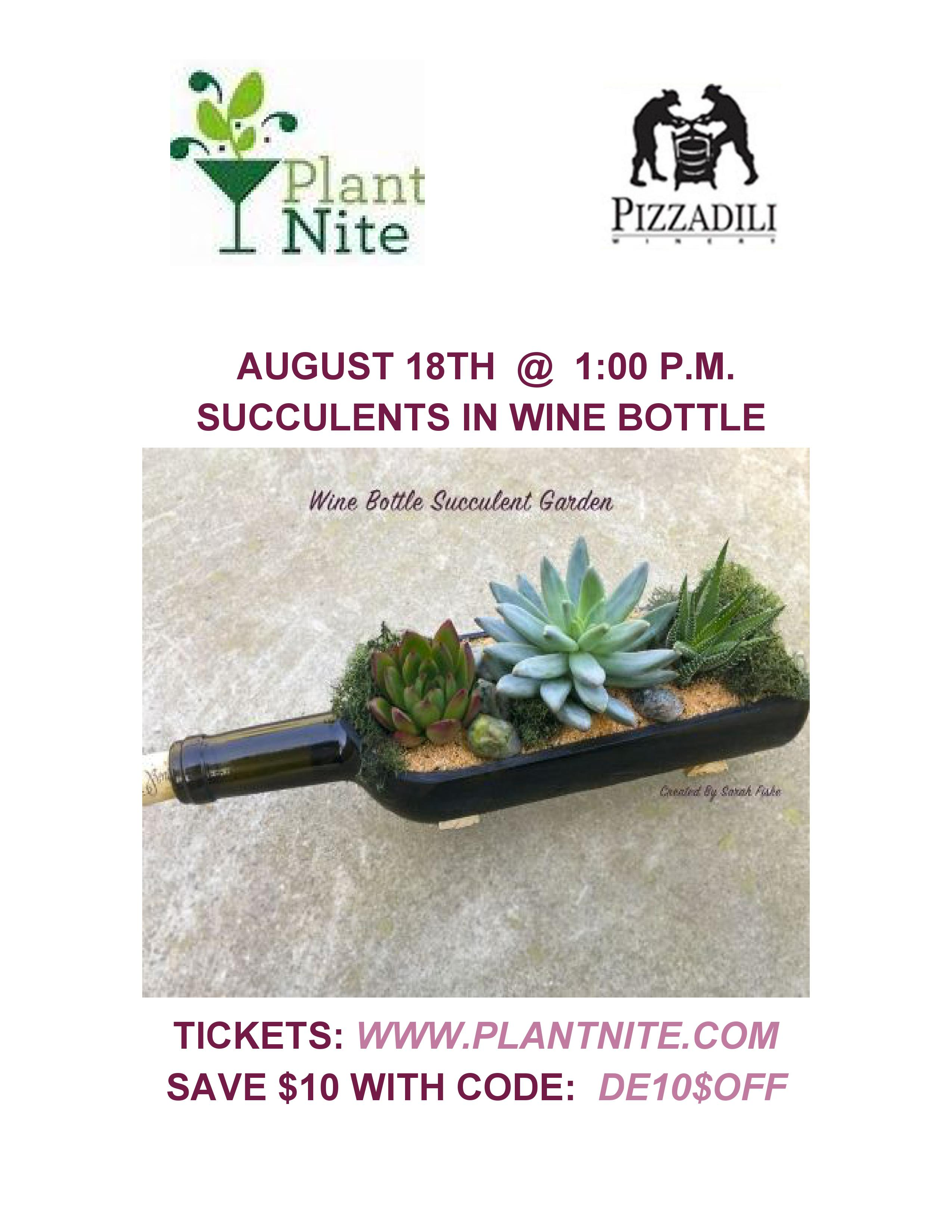 Plant Night August 18th @ 1 pm. Succulents in wine bottles.