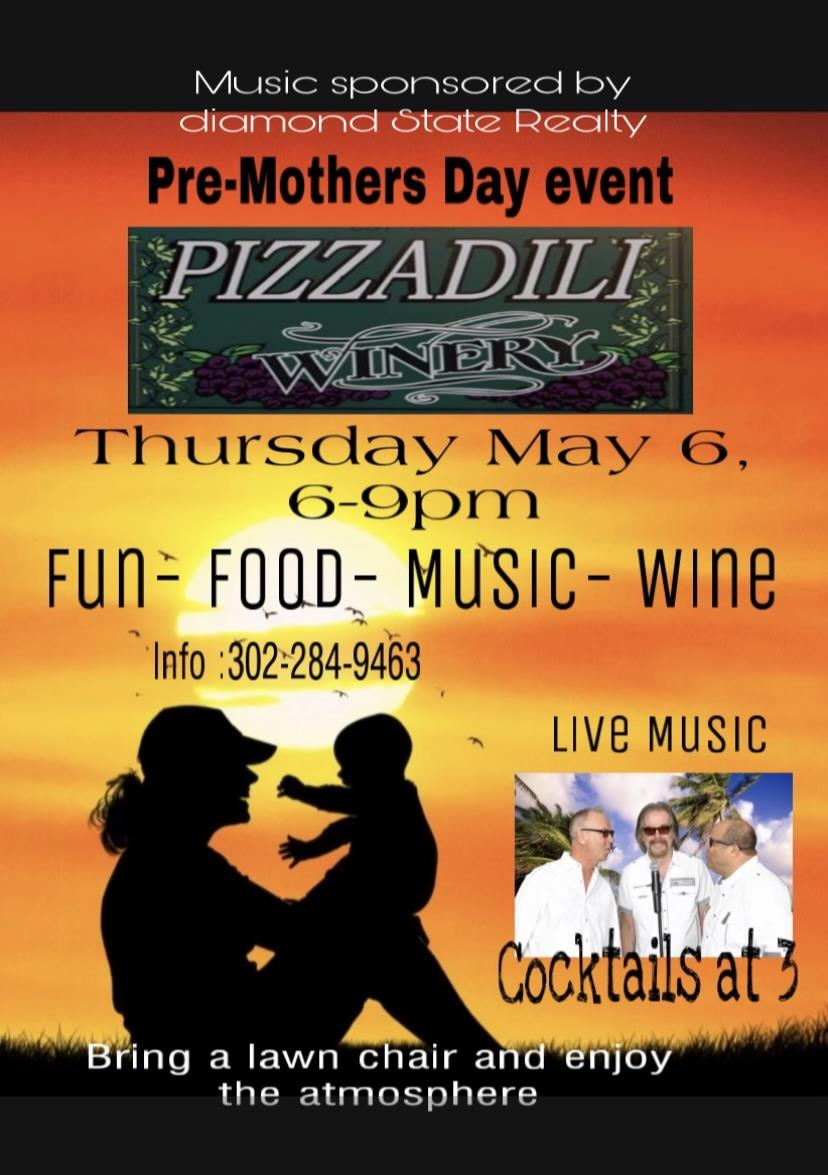 Music Sponsered by diamond State Realty - Pizzadili Winery, Thursday May 6, 6-9pm Fun, Food, Music Wine, Info: 302-284-9463 - Live Music, Cocktails at 3. Bring a lawn chair and enjoy the atmosphere