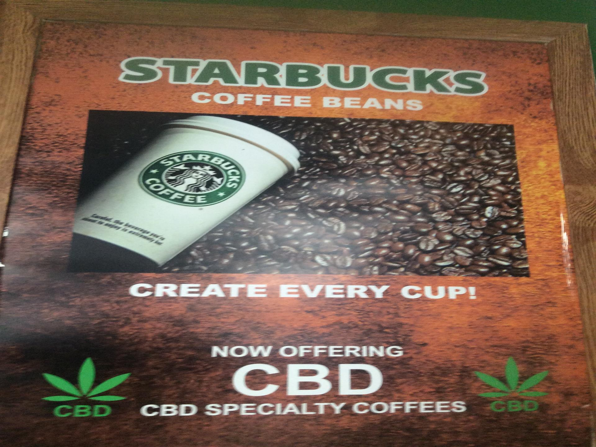 Starbucks coffee beans create every cup.Now offering CBD specialty coffees Poster