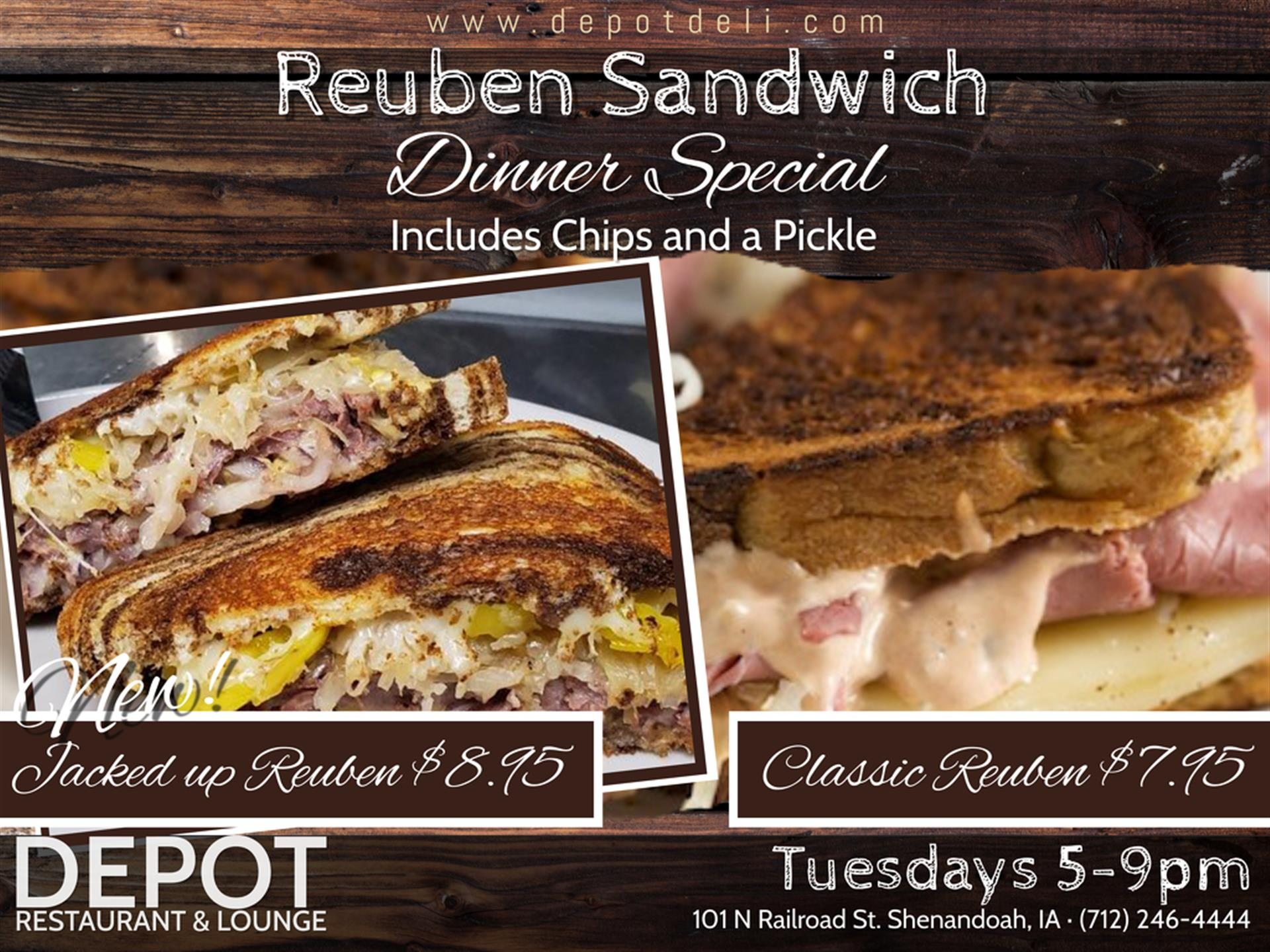 Tuesday Dinner Specials Classic Reuben Sandwich or Jacked up Reuben Sandwich with Chips and a Pickle