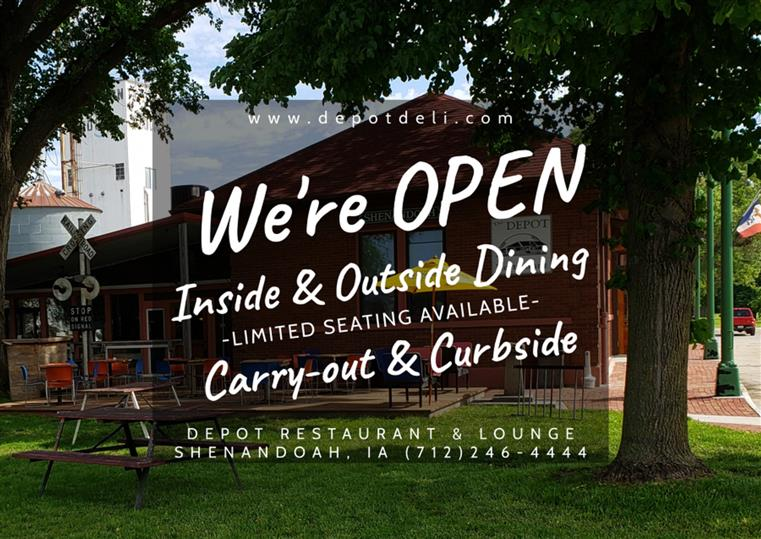 We're Open Inside & Outside Dining (limited Seating available), Carry-out & Curbside Call 712-246-4444  (Photo of outside of Depot.)