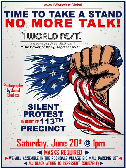 Time to Take A Stand No More Talk | Silent protest in front of 113th Precinct | Saturday, June 20th @ 1pm