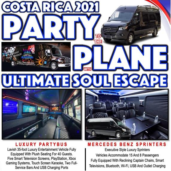 costa rica 2021 party to the plane with ultimate soul escape - luxury partybus, mercedes benz sprinters