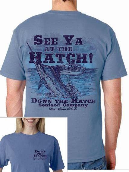 See ya at the hatch down the hatch seafood company blue tee shirt on male and female