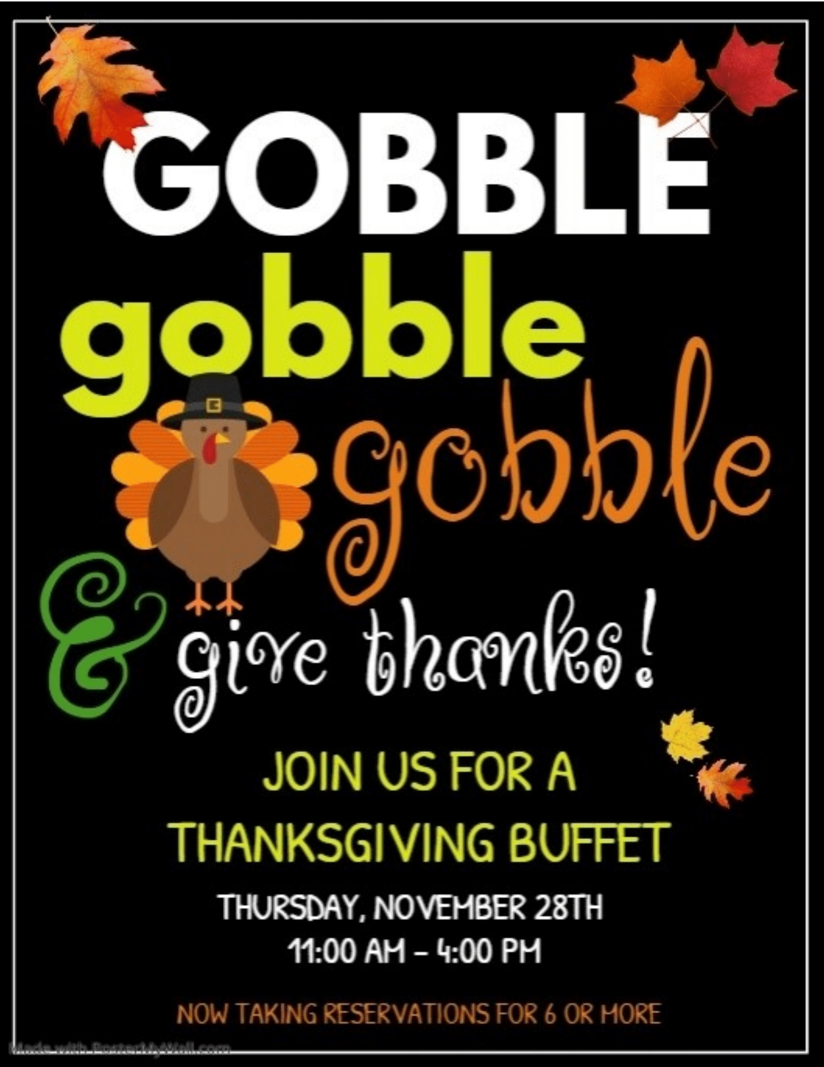 Gobble Gobble Gobble - Give Thanks! Join Us For A Thanksgiving Buffet | Thursday, November 28th | 11:00am - 4:00PM | Now Taking Reservations For 6 Or More