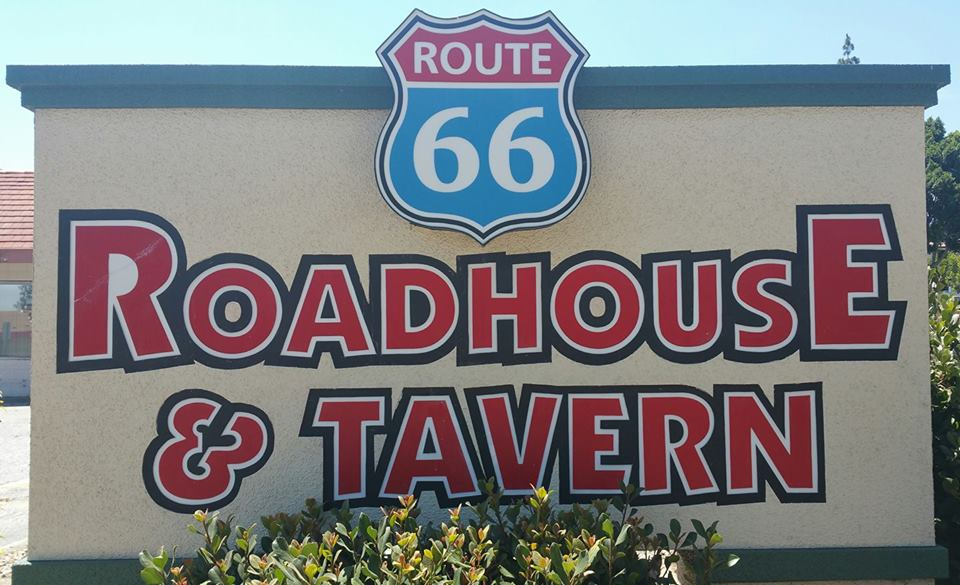 Route 66 Roadhouse and Tavern  exterior signage near a main road