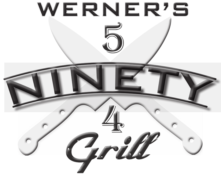 Werner's five ninety four grill